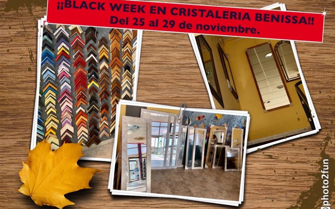 ¡¡BLACK WEEK EN CRISTALERIA BENISSA!!